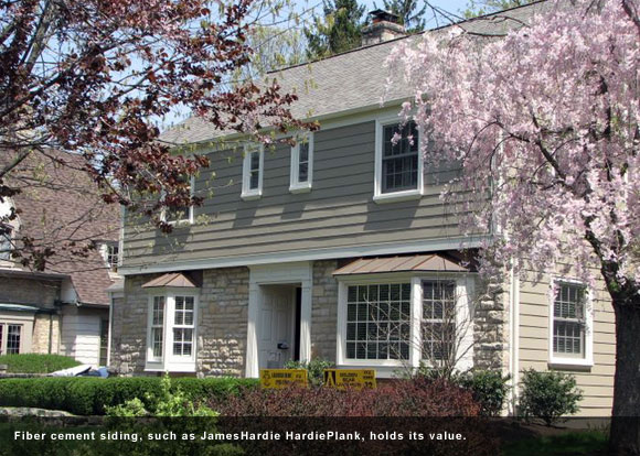 Fiber cement siding, such as JamesHardie HardiePlank, holds its value.