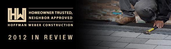 Hoffman Weber Construction 2012 In Review