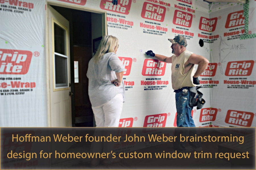 John Weber brainstorming window trim design with homeowner