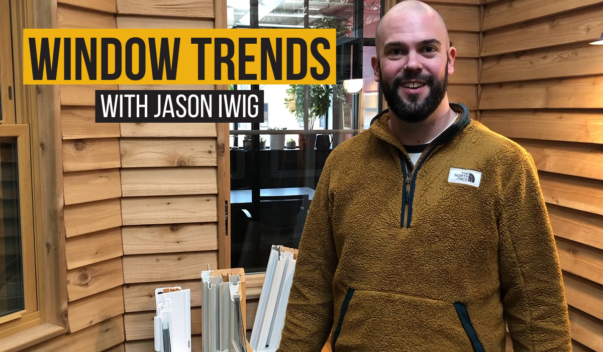 Window Trends With Jason Iwig